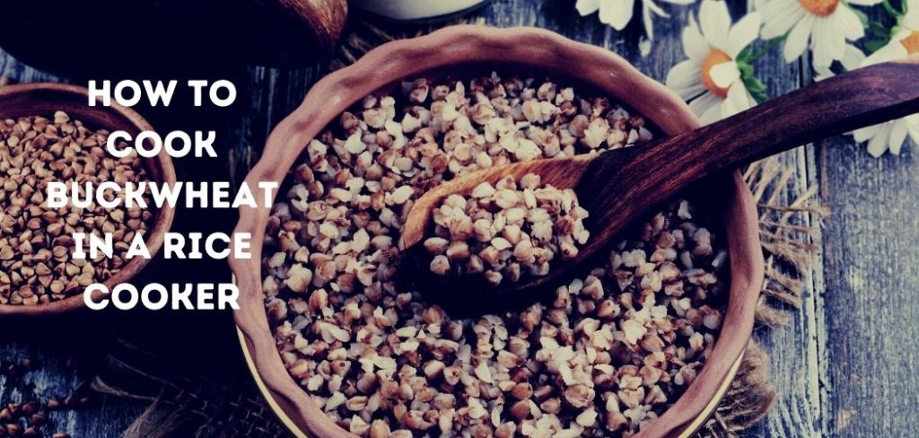how to cook buckwheat in a rice cooker